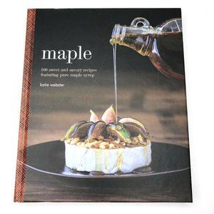 Maple cookbook By Katie Webster
